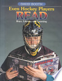 Even Hockey Players Read As Readers And Includes Strategies To Help Boys