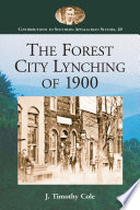 The Forest City Lynching of 1900