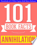 Annihilation   101 Amazing Facts You Didn t Know