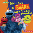 Me Love to Share with Cookie Monster Book