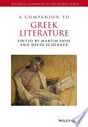 A Companion to Greek Literature