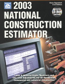 2003 National Construction Estimator