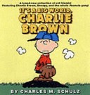 It's A Big World, Charlie Brown : in a brand-new, full-color collection of cartoons from...