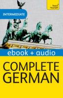 Complete German: Teach Yourself Audio eBook (Kindle Enhanced Edition)