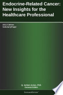 Endocrine Related Cancer New Insights For The Healthcare Professional 2011 Edition