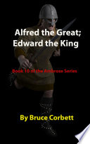 Alfred The Great Edward The King