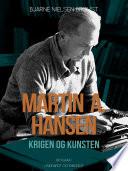 Martin A. Hansen. Krigen og kunsten