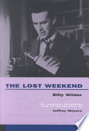 The Lost Weekend: The Complete Screenplay