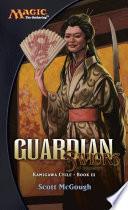 Guardian Saviors Of Kamigawa