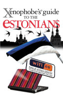 The Xenophobe s Guide to the Estonians