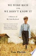 We Were Rich and We Didn t Know It Book PDF