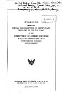 Hearings Before the Special Subcommittee on Disciplinary Problems in the U S  Navy of the Committee on Armed Services  House of Representatives  Ninety second Congress  Second Session
