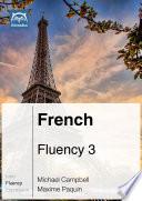French Fluency 3  Ebook   mp3