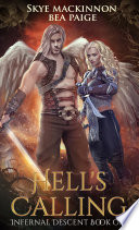 Hell's Calling : to lucifer. the devil has taken...