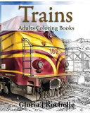 Trains Adults Coloring Book