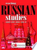 Teaching Russian Studies