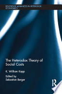 The Heterodox Theory Of Social Costs book