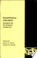 Exceptional Children  Biological and Psychological Perspectives