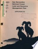 San Bernardino National Forest  N F    Land and Resource s  Management Plan  LRMP