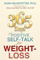 365 Days of Positive Self Talk for Weight Loss