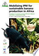 Mobilizing Ipm For Sustainable Banana Production In Africa