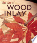 The Art of Wood Inlay