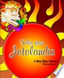 Ebook Tales from Jotolandia Epub Xicano Sol Apps Read Mobile