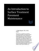 An Introduction To Surface Treatment Pavement Maintenance