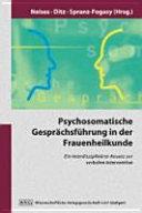 Psychosomatische Gesprächsführung in der Frauenheilkunde