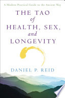 The Tao of Health  Sex  and Longevity