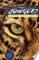 Ebook Can You Survive the Jungle? Epub Matt Doeden,Jim Penn Apps Read Mobile