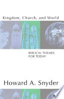 Kingdom Church And World Biblical Themes For Today