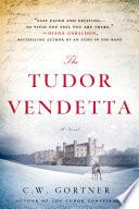 Ebook The Tudor Vendetta Epub C. W. Gortner Apps Read Mobile