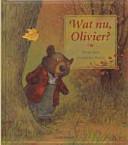Wat Nu Olivier Druk 1