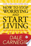 Reviews How to Stop Worrying and start Living