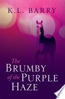 The Brumby of the Purple Haze