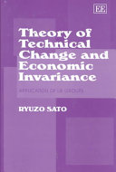 Theory of Technical Change and Economic Invariance