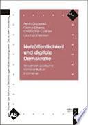 Netzöffentlichkeit und digitale Demokratie