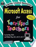 Microsoft Access for Terrified Teachers