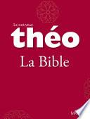 Le nouveau Th  o   Livre 2   La Bible