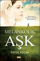 Melankolik Ask