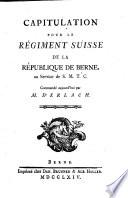 Capitulation Pour Le Regiment Suisse De La Republique De Berne Au Service De S M T C Commande Aujourd Hui Par D Erlach