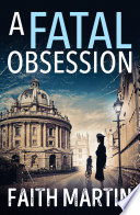 A Fatal Obsession Ryder And Loveday Book 1