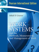 Work Systems and the Methods  Measurement  and Management of Work