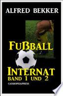 Fußball Internat, Band 1 und 2