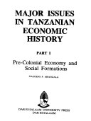 Major issues in Tanzanian economic history