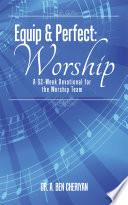Equip   Perfect  Worship