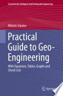 Practical Guide To Geo Engineering