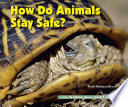 How Do Animals Stay Safe