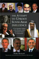 Attempt To Uproot Sunni Arab Influence